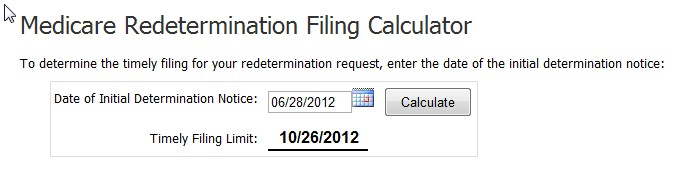 Calculator for Medicare Redeterminiation Filing Dates